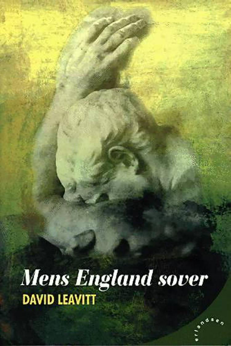Mens England sover af David Leavitt