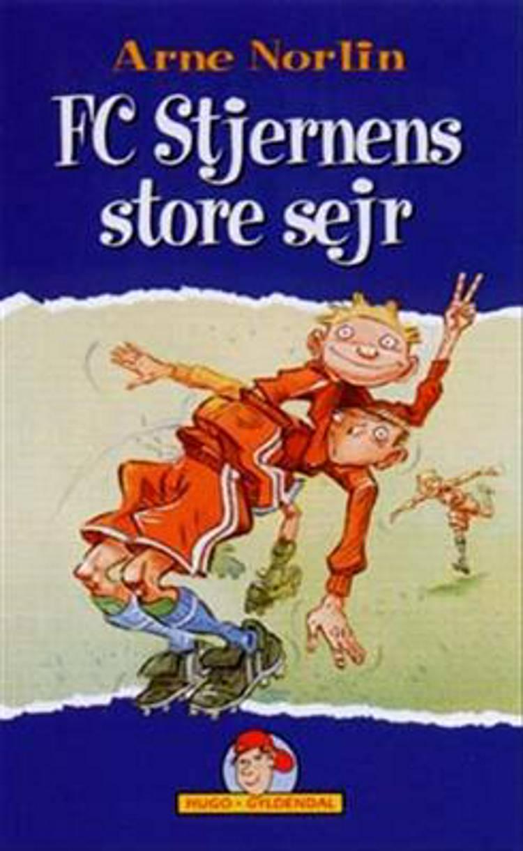 FC Stjernens store sejr af Arne Norlin