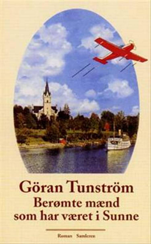 Berømte mænd som har været i Sunne af Göran Tunström