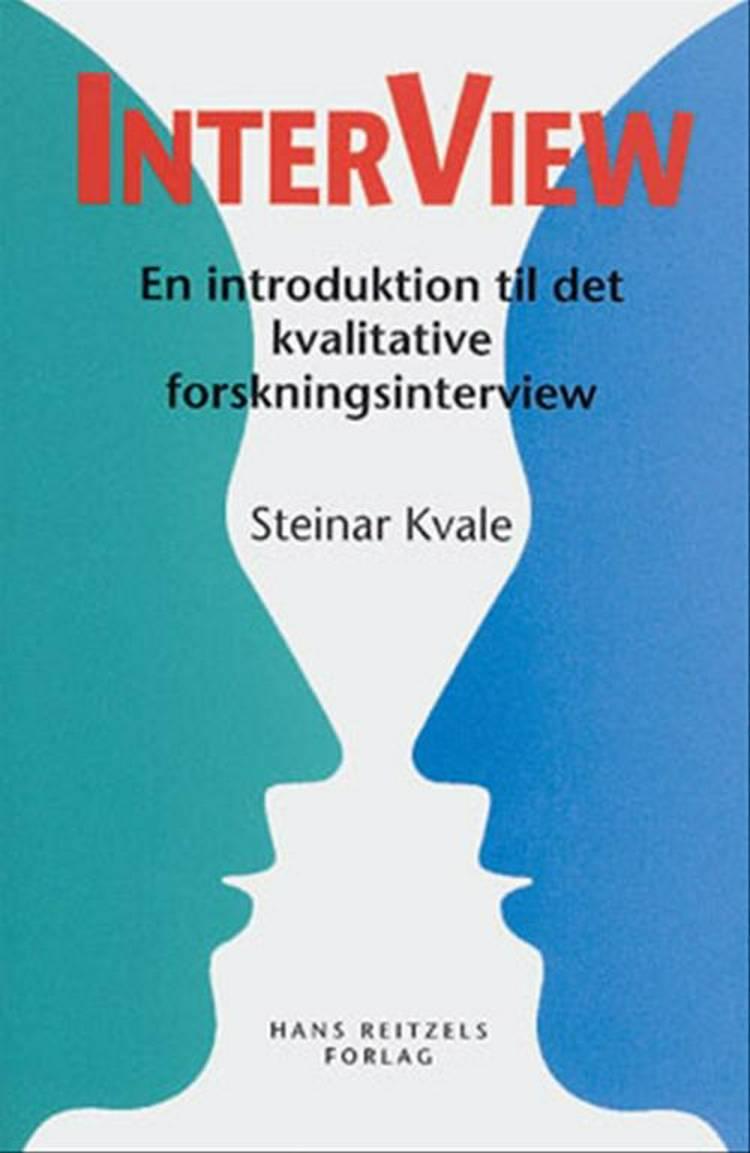 Interview af Svend Brinkmann og Steinar Kvale