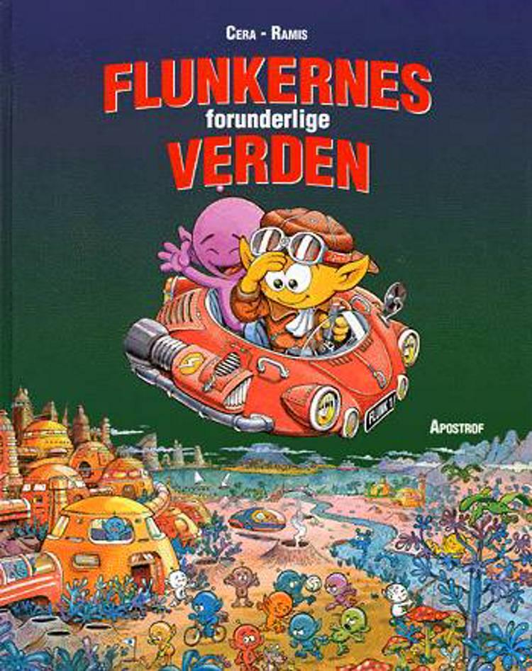 Flunkernes forunderlige verden af Joaquín Cera, Juan Carlos Ramis og Cera/Ramis