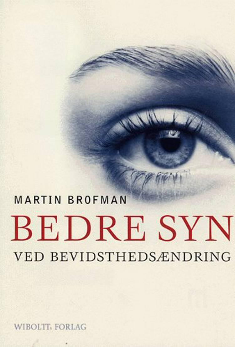 Bedre syn ved bevidsthedsændring af Martin Brofman