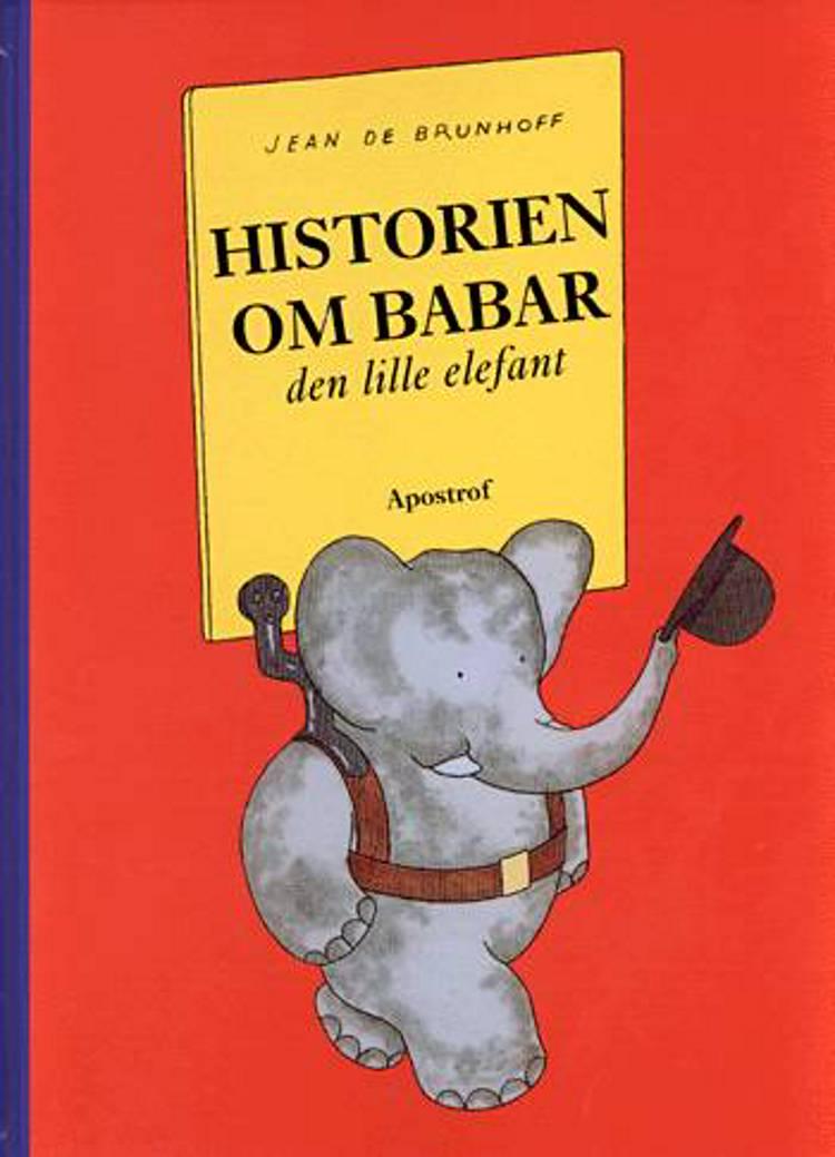 Historien om Babar, den lille elefant af Jean de Brunhoff