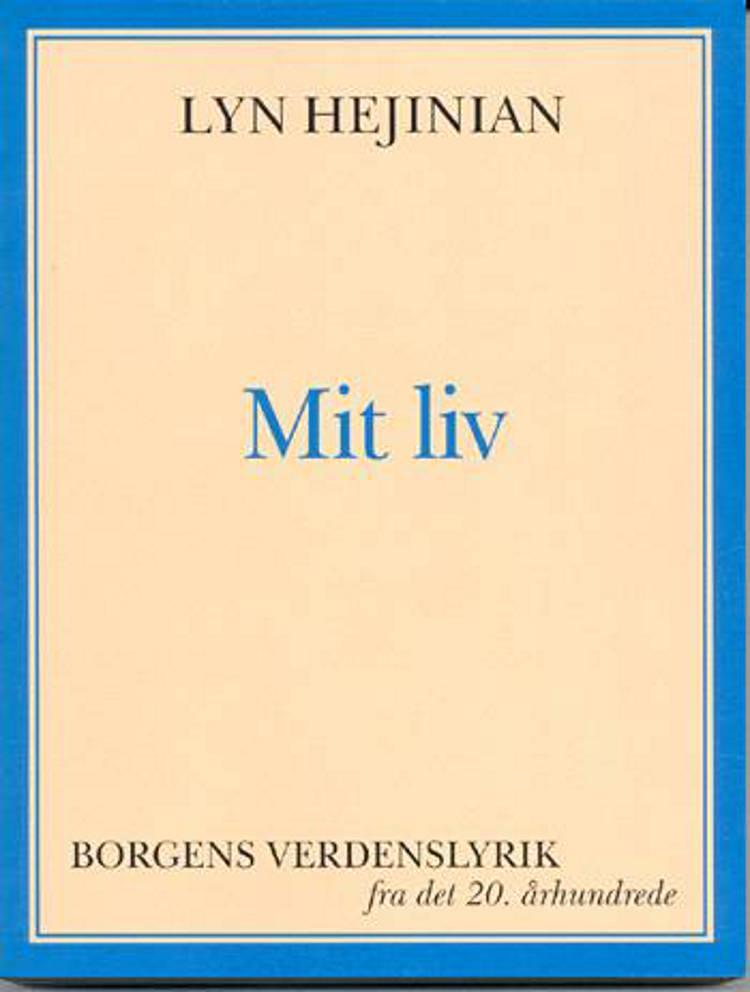 Mit liv af Lyn Hejinian
