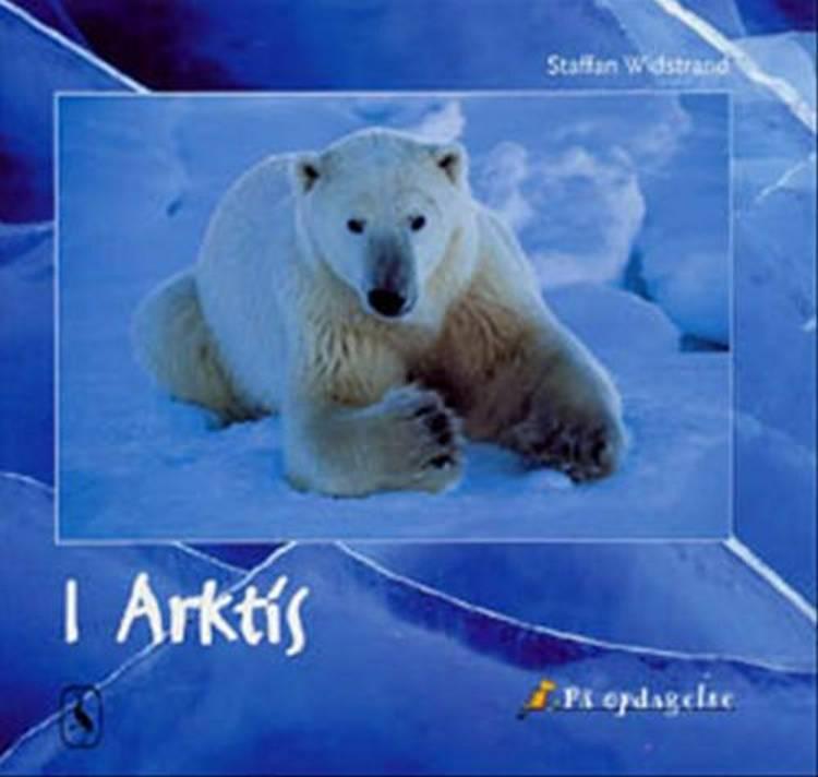 I Arktis af Staffan Widstrand