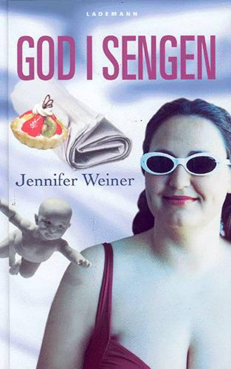 God i sengen af Jennifer Weiner
