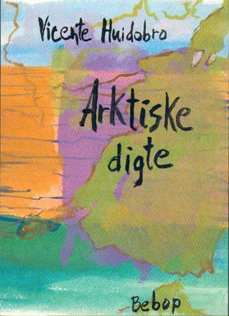 Arktiske digte af Vicente Huidobro