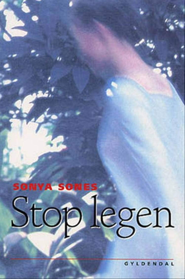 Stop legen af Sonya Sones