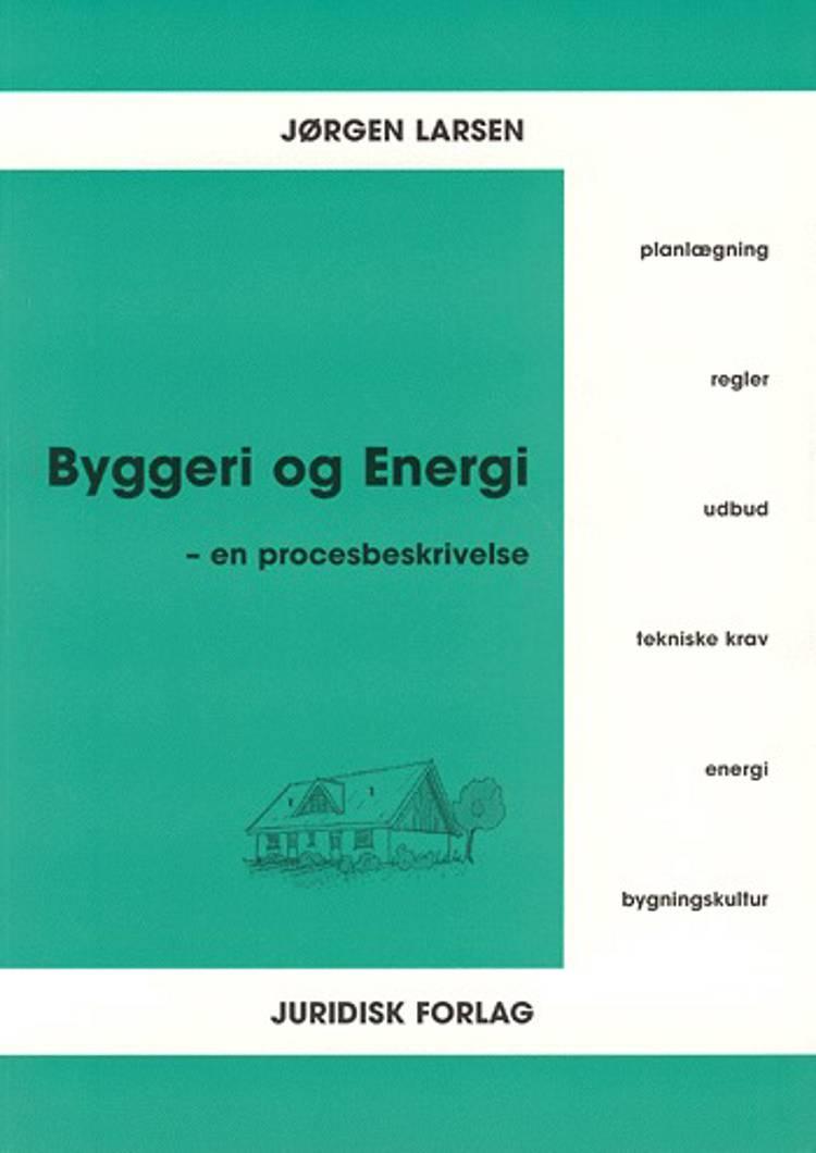 Byggeri og energi af Jørgen Larsen