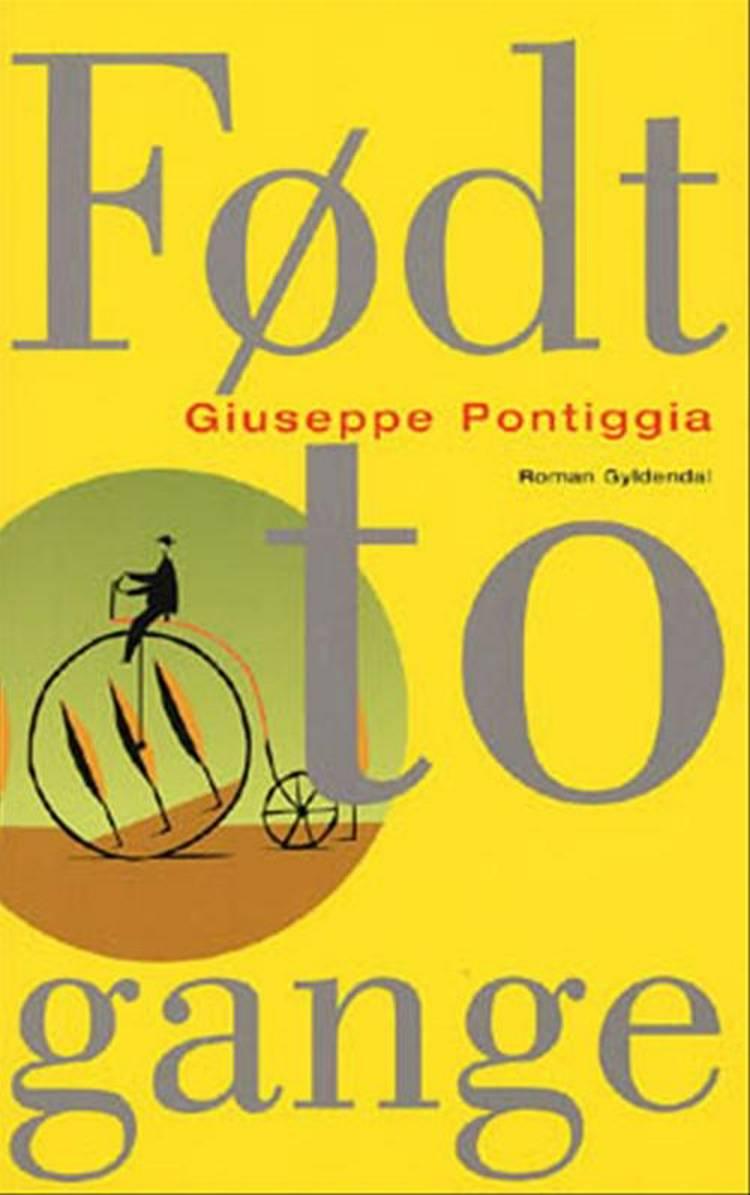 Født to gange af Giuseppe Pontiggia