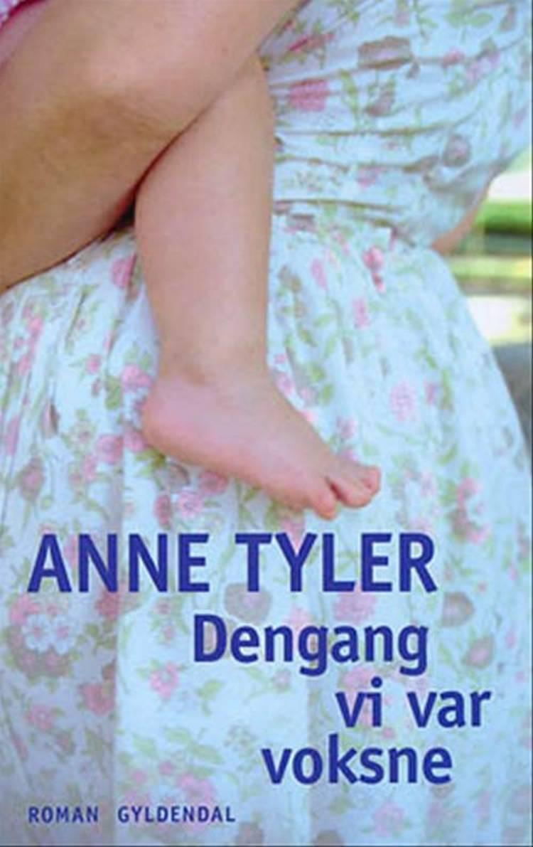 Dengang vi var voksne af Anne Tyler