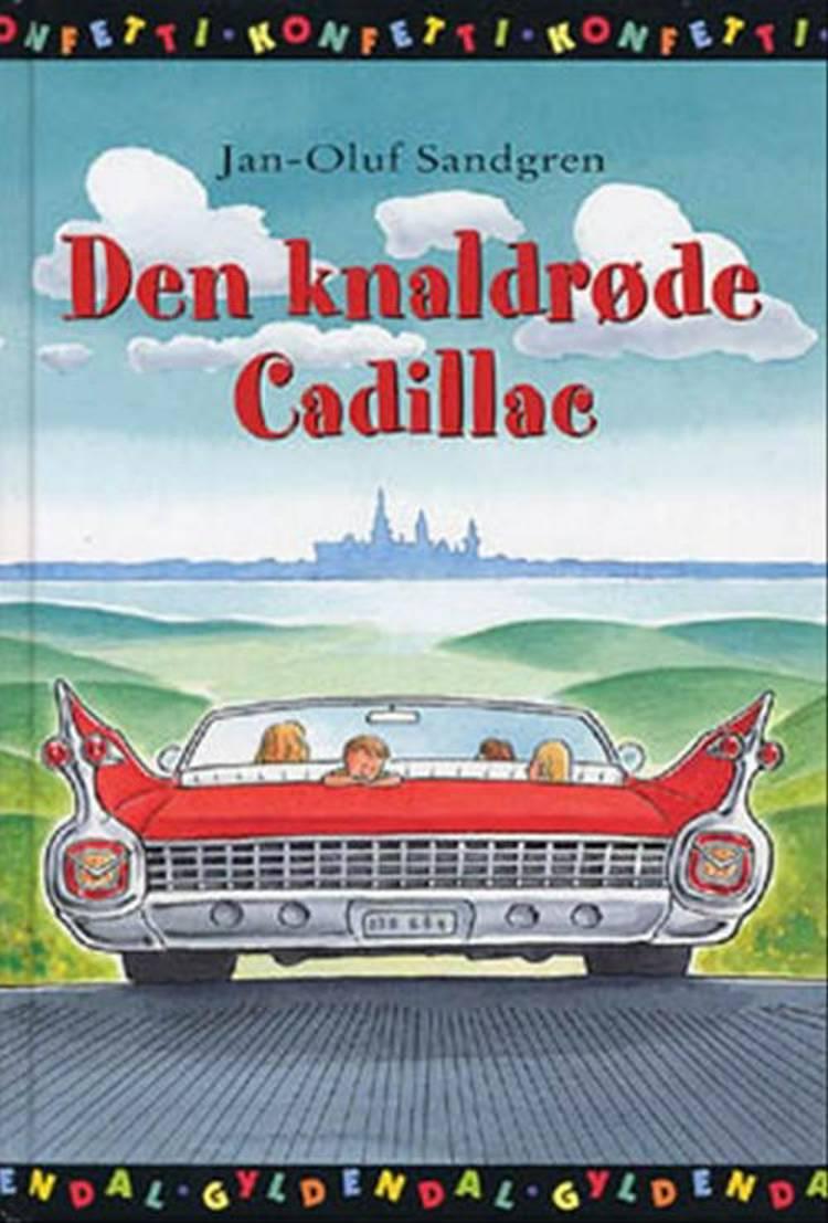 Den knaldrøde Cadillac af Jan-Olof Sandgren