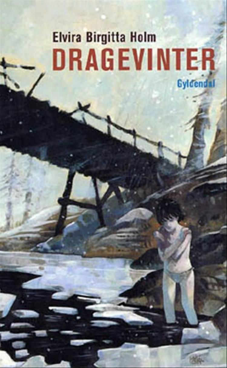 Dragevinter af Elvira Birgitta Holm