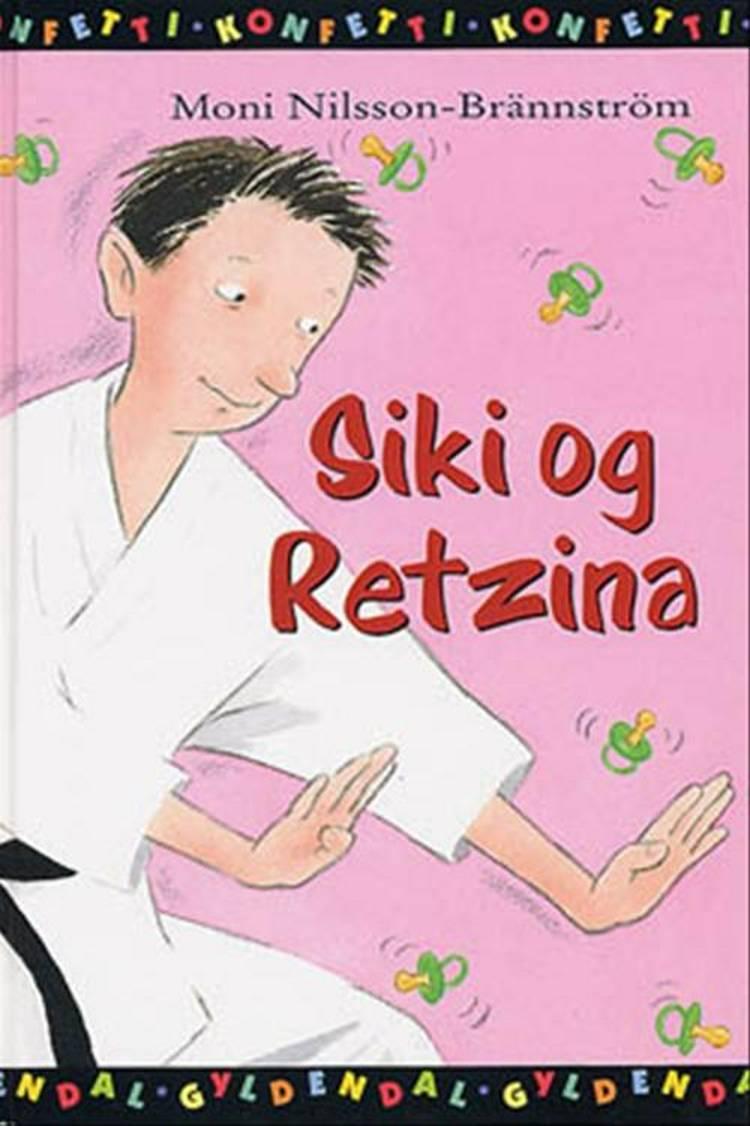 Siki og Retzina af Moni Nilsson-Brännström og Nilsson-Brännström