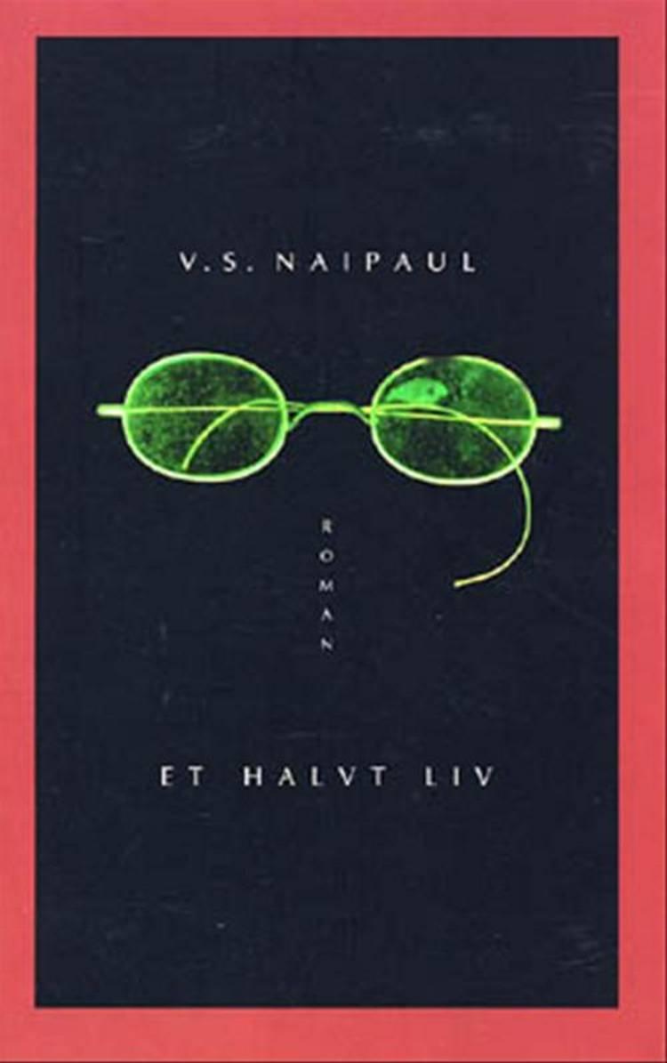 Et halvt liv af V. S. Naipaul