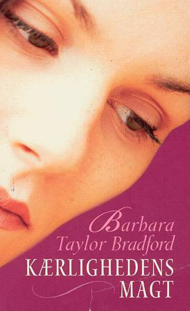 Kærlighedens magt af Barbara Taylor Bradford