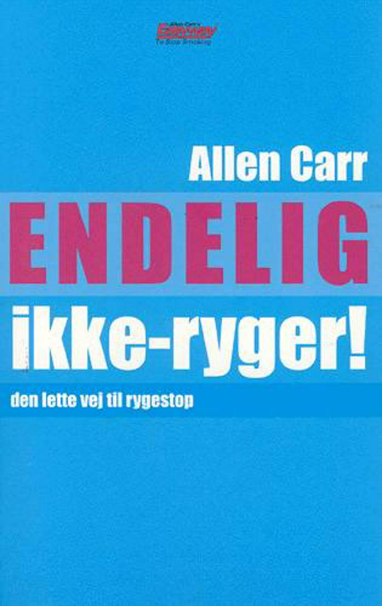 Endelig ikke-ryger! af Allen Carr