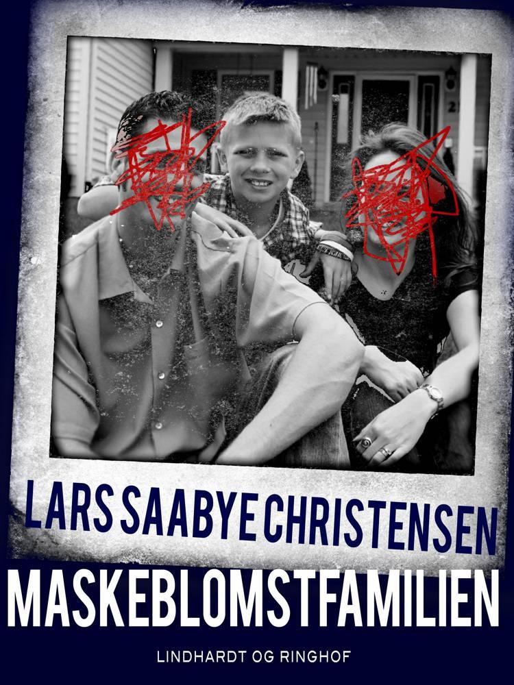Maskeblomstfamilien af Lars Saabye Christensen