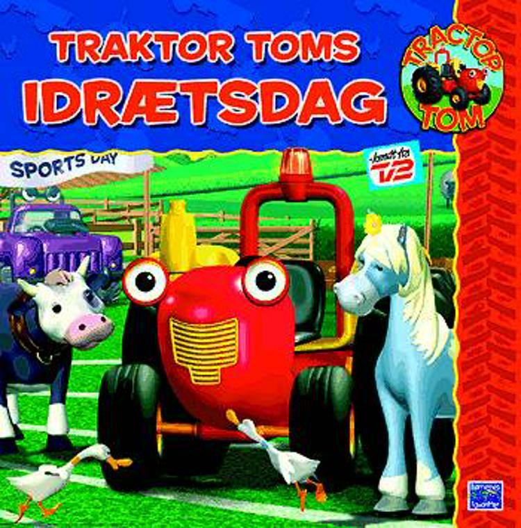 Traktor Toms idrætsdag af Rebecca Gee