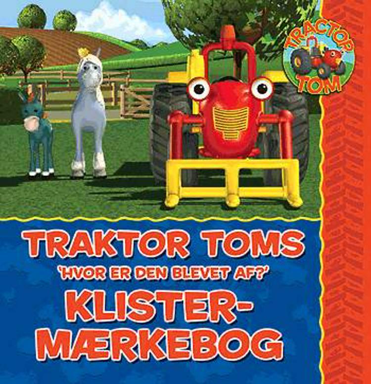Traktor Toms Hvor er den blevet af? af Mark Holloway