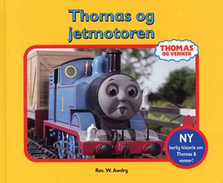 Thomas og jetmotoren af W. Awdry