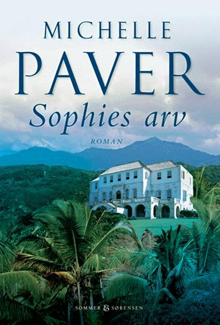 Sophies arv af Michelle Paver