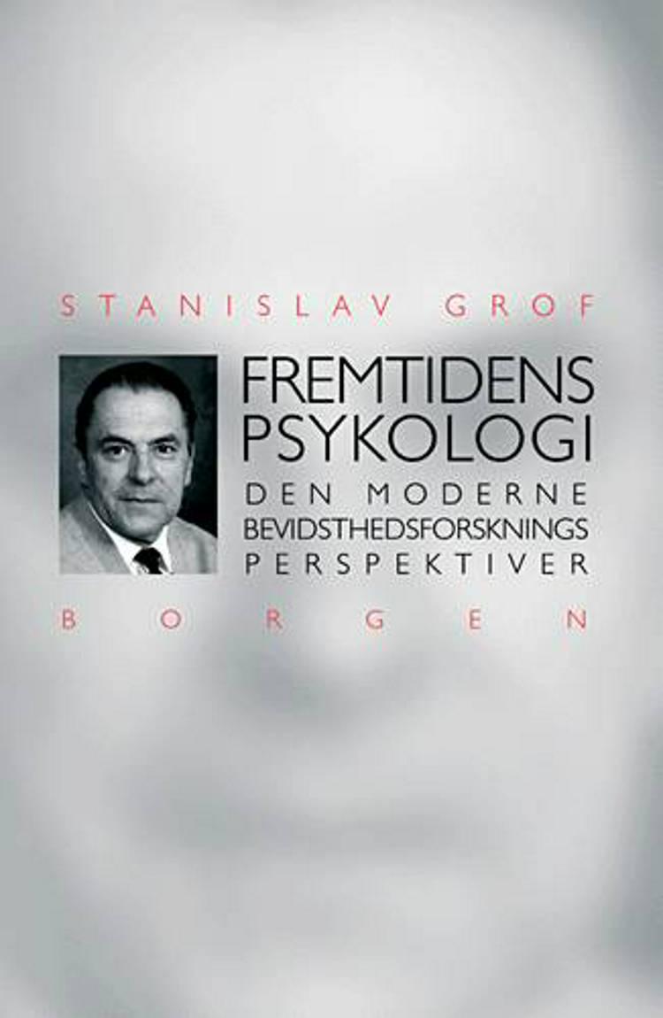 Fremtidens psykologi af Stanislav Grof