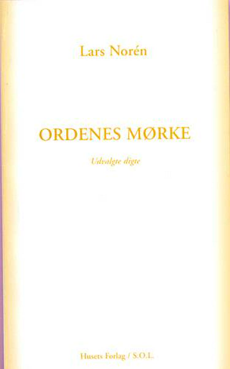 Ordenes mørke af Lars Norén