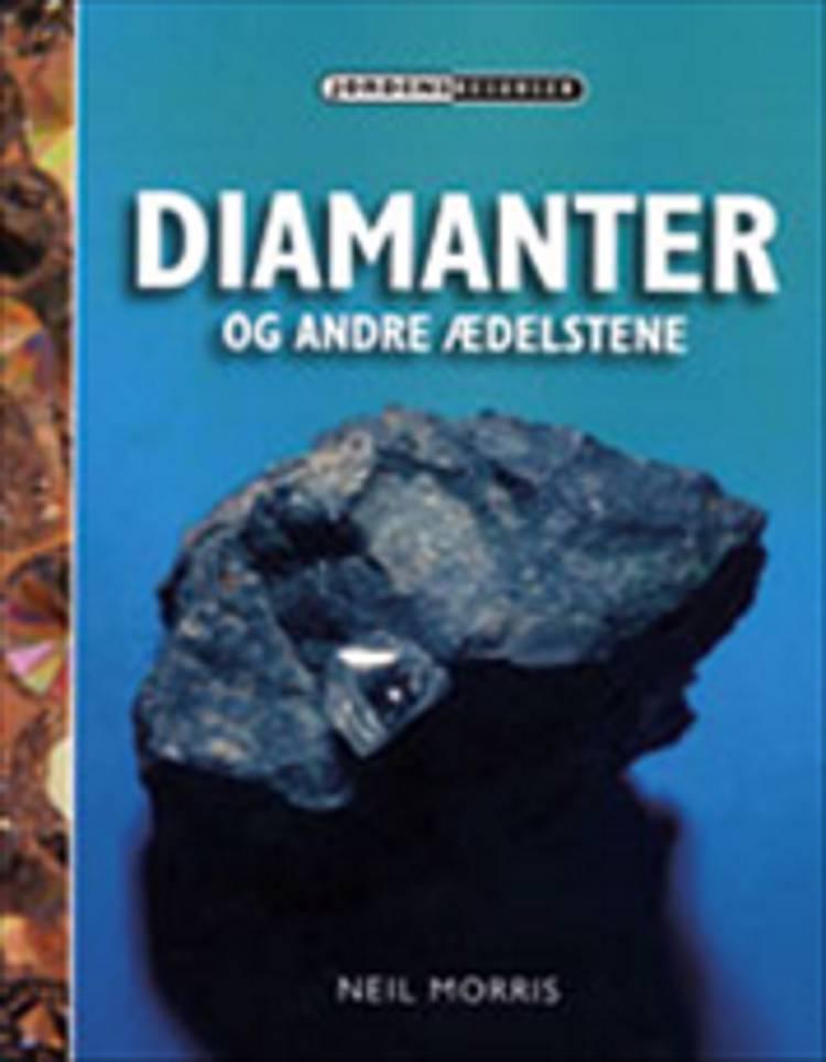 Diamanter og andre ædelsten af Neil Morris