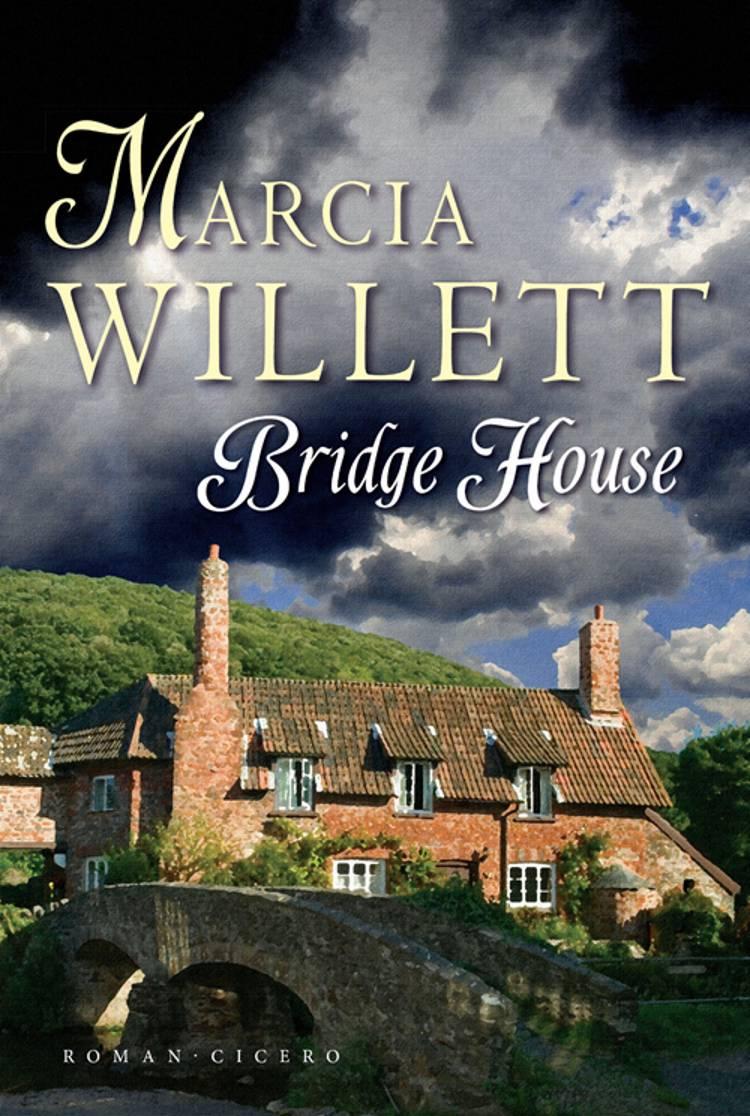 Bridge House af Marcia Willett