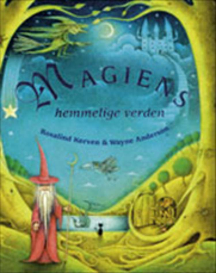 Magiens hemmelige verden af Rosalind Kerven