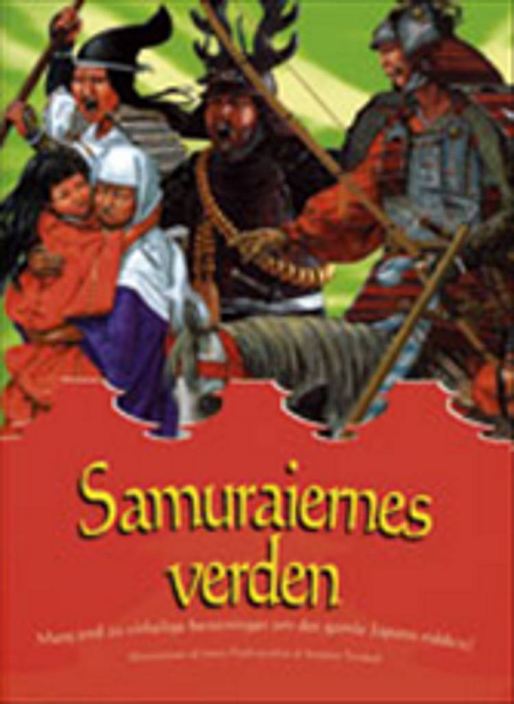 Samuraiernes verden af Stephen Turnbull