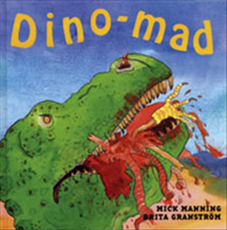 Dino-mad af Brita Granström og Mick Manning