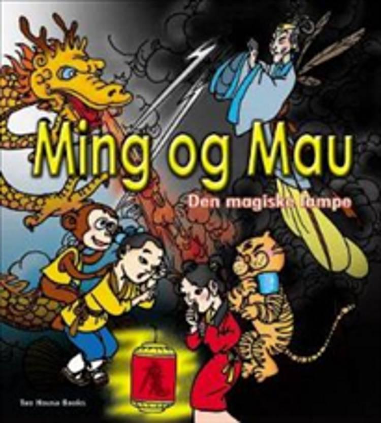 Ming og Mau - den magiske lampe af Sille Zhang og Wangjue Zhang