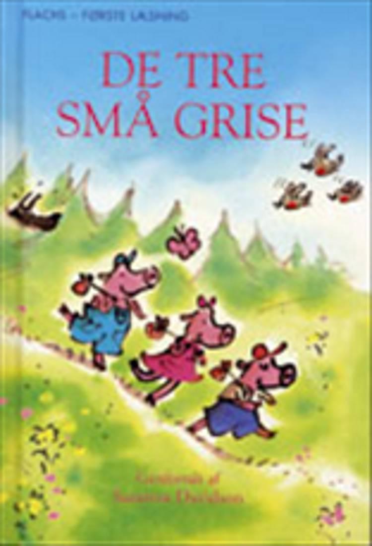 De tre små grise af Susanna Davidson