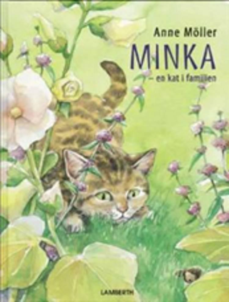 Minka - en kat i familien af Anne Möller