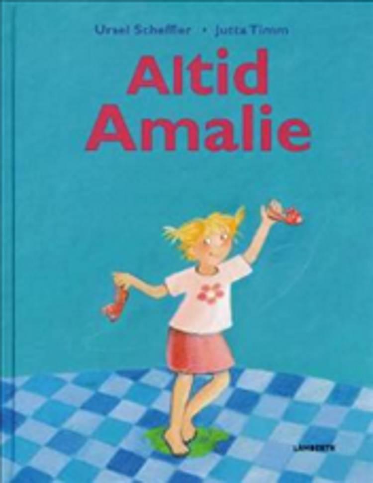 Altid Amalie af Ursel Scheffler
