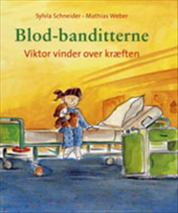 Blod-banditterne af Sylvia Schneider