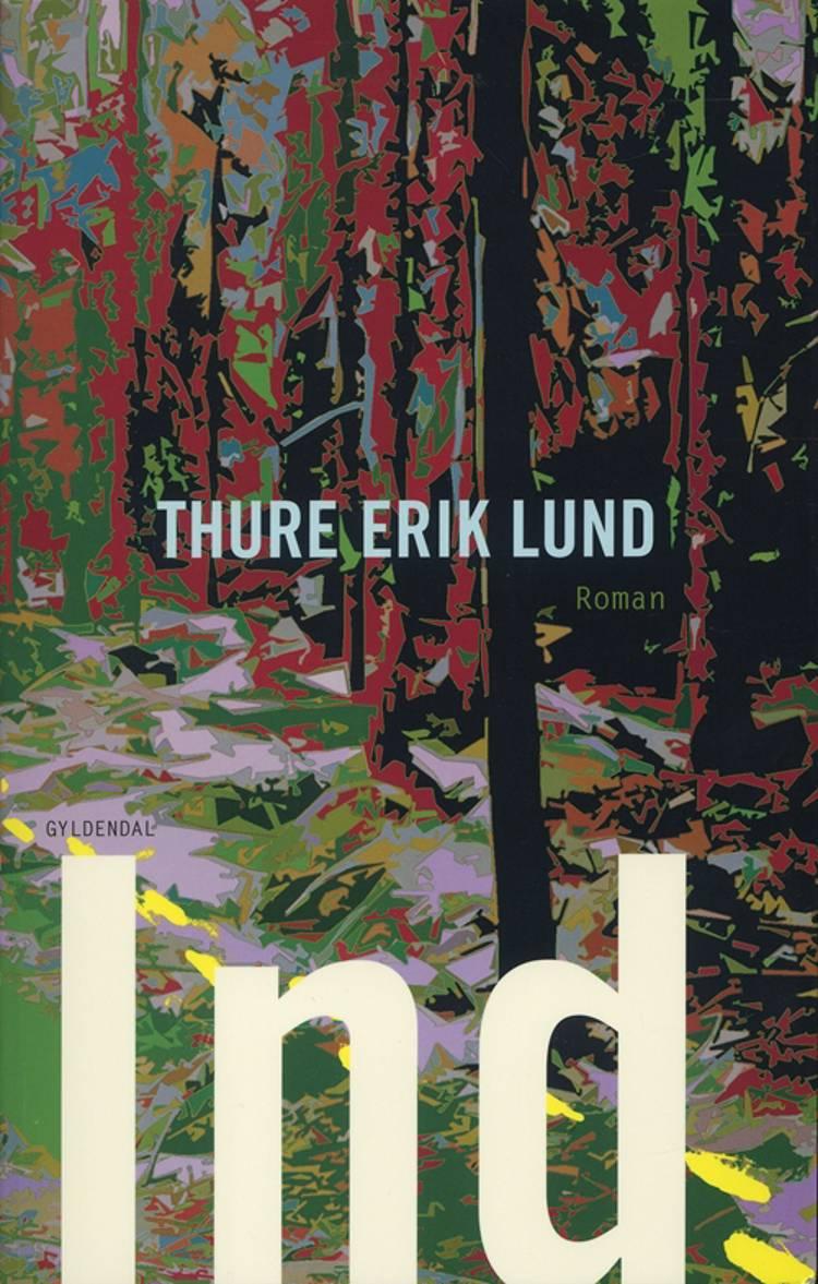 Ind af Thure Erik Lund