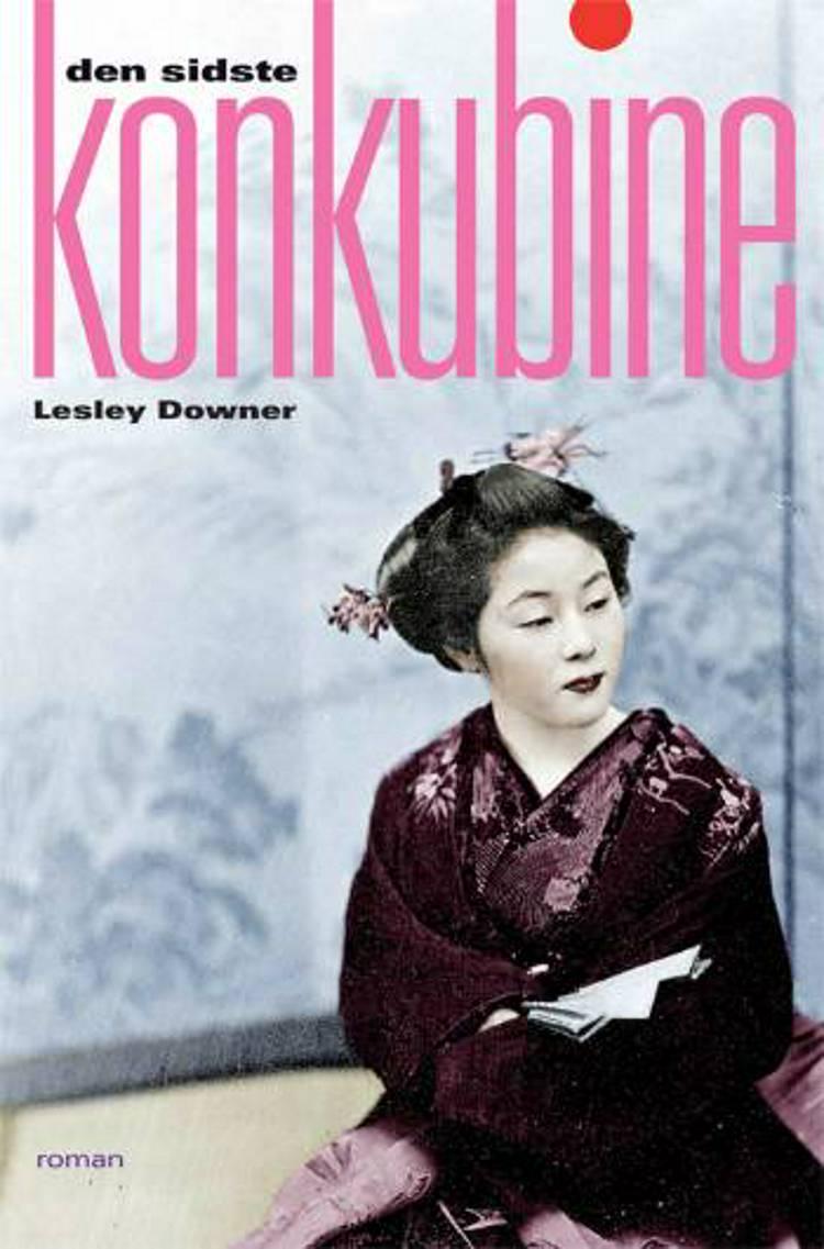 Den sidste konkubine af Lesley Downer