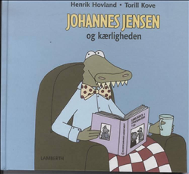 Johannes Jensen og kærligheden af Henrik Hovland