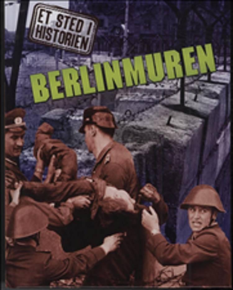 Berlinmuren af Anne Rooney