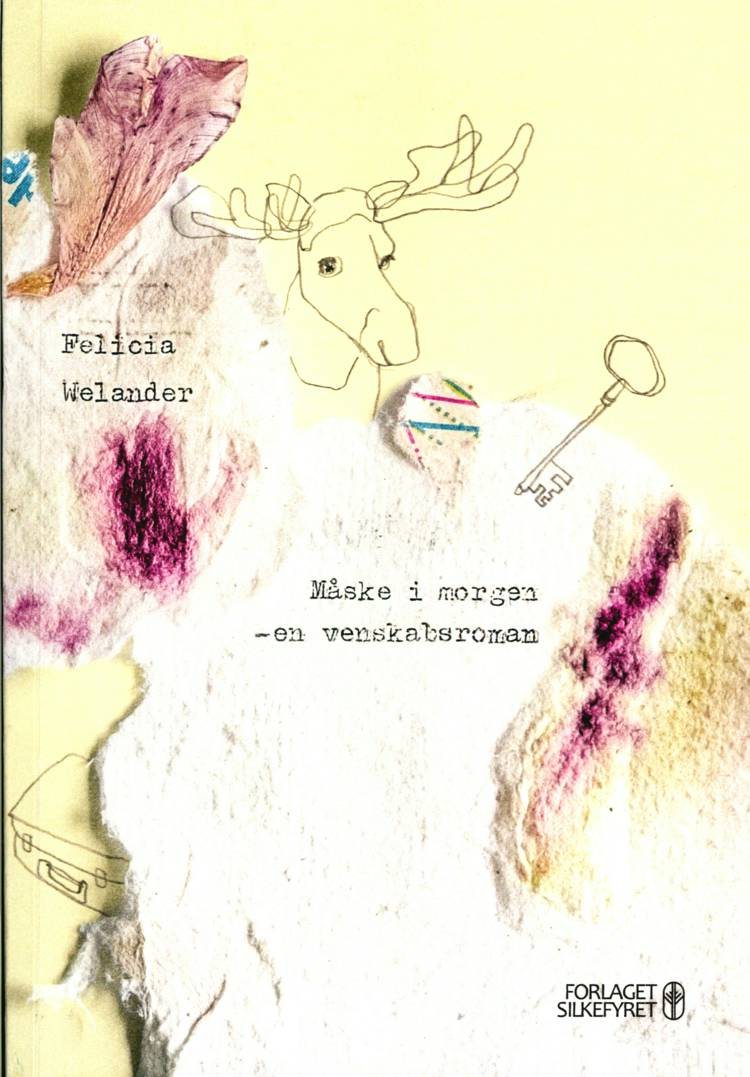 Måske i morgen af Felicia Welander