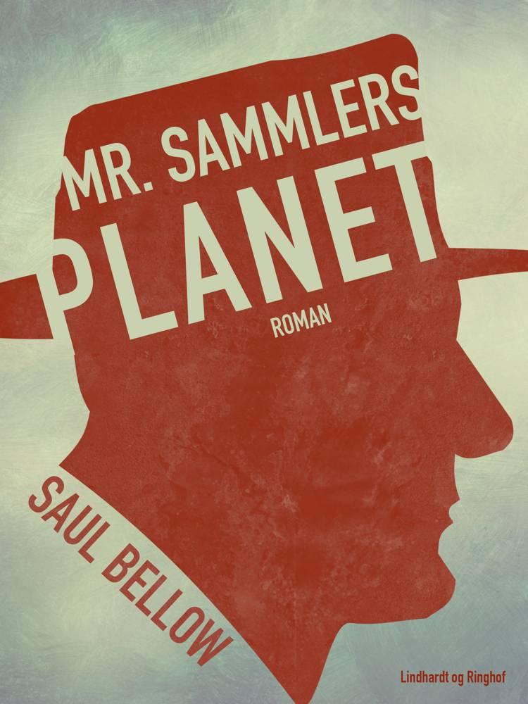 Mr. Sammlers planet af Saul Bellow