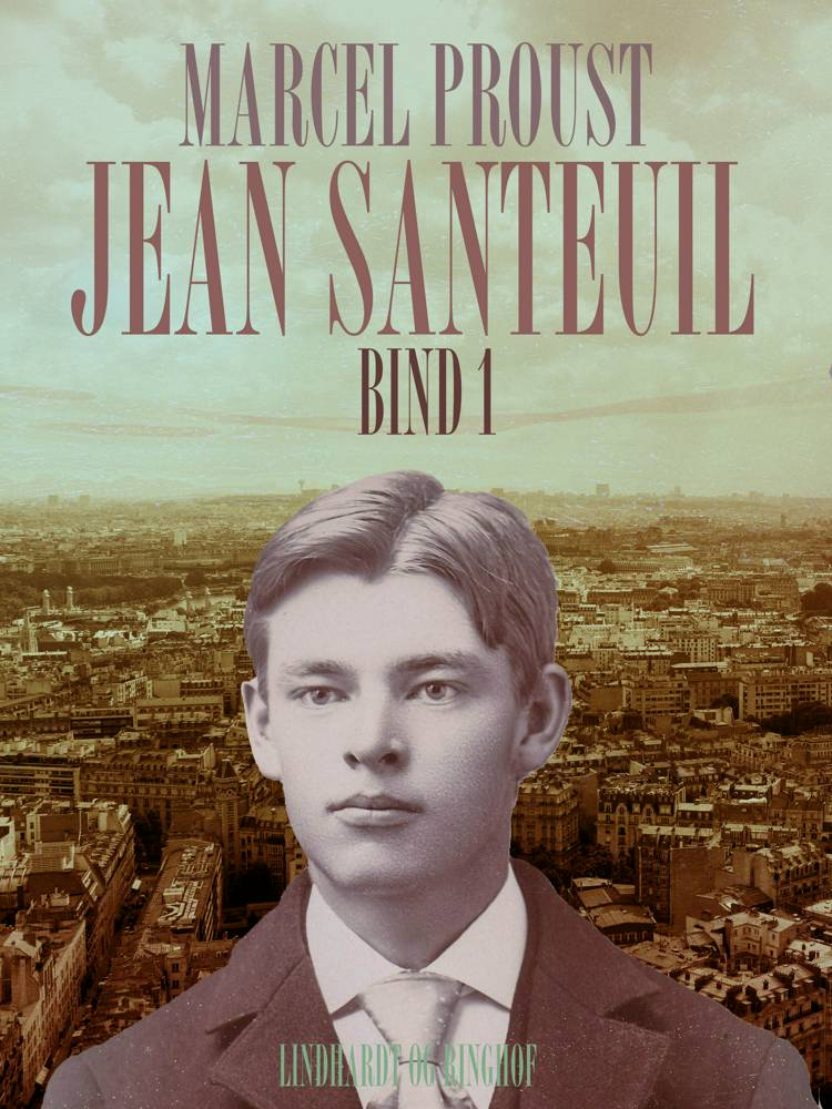 Jean Santeuil af Marcel Proust