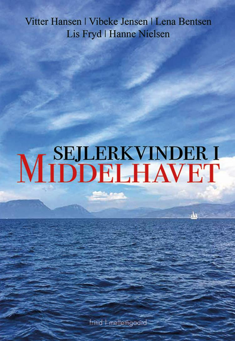 Sejlerkvinder i Middelhavet af Vibeke Jensen, Hanne Nielsen, Lena Bentsen og Vitter Hansen m.fl.
