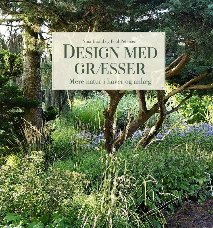 Design med græsser af Nina Ewald og Poul Petersen