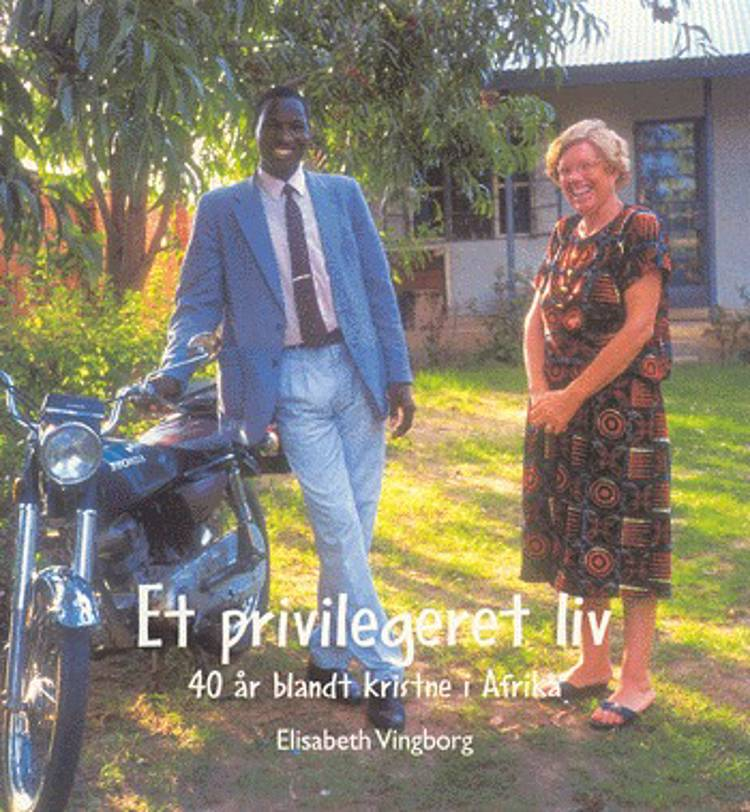 Et privilegeret liv af Elisabeth Vingborg