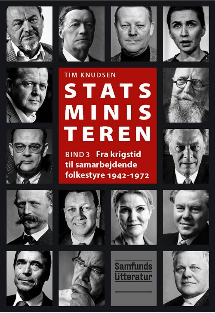Fra krigstid til samarbejdende folkestyre 1942-1972 af Tim Knudsen