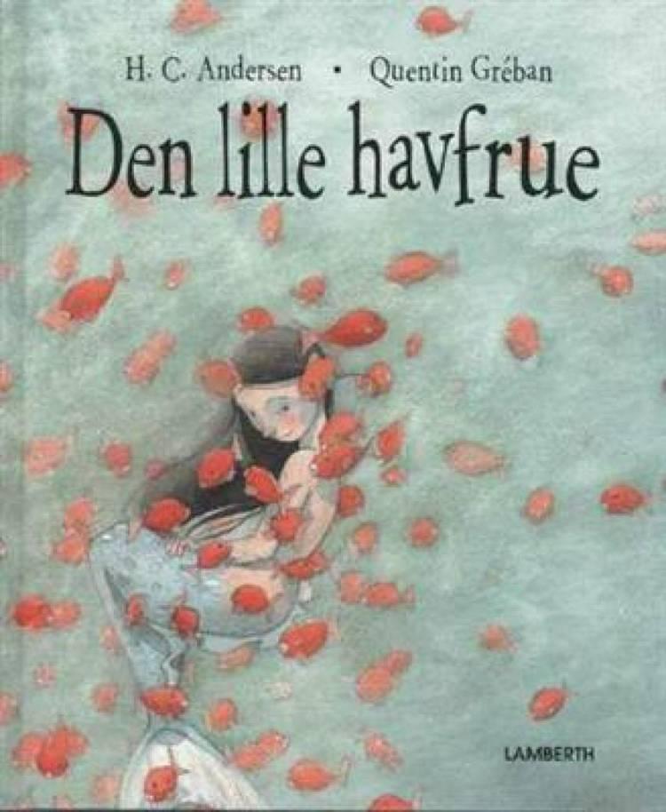 Den lille havfrue (genfortalt og forkortet) af H.C. Andersen og Lena Lamberth